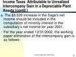 income taxes attributable to unrealized intercompany gain in a depreciable plant assets contd1