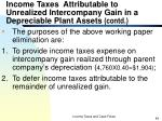 income taxes attributable to unrealized intercompany gain in a depreciable plant assets contd4