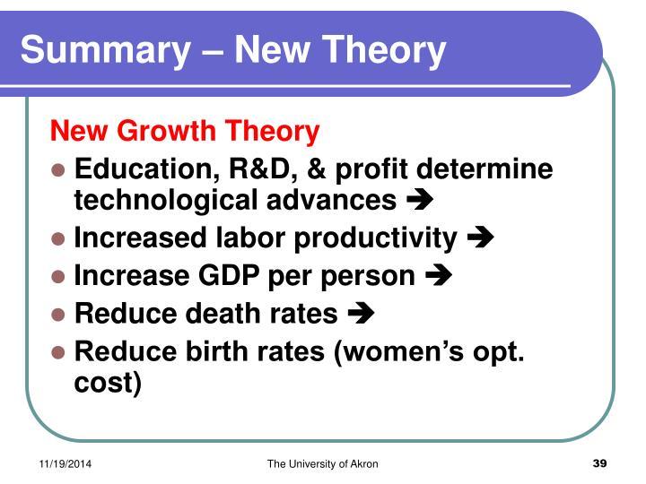 Summary – New Theory