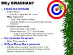 why swadhan
