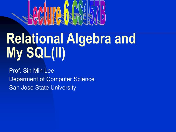 relational algebra and my sql ii n.