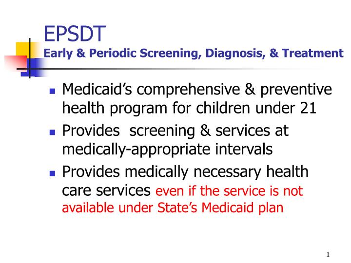 Epsdt early periodic screening diagnosis treatment