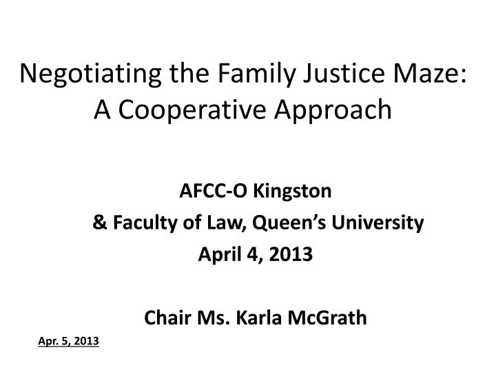 negotiating the family justice maze a cooperative approach n.