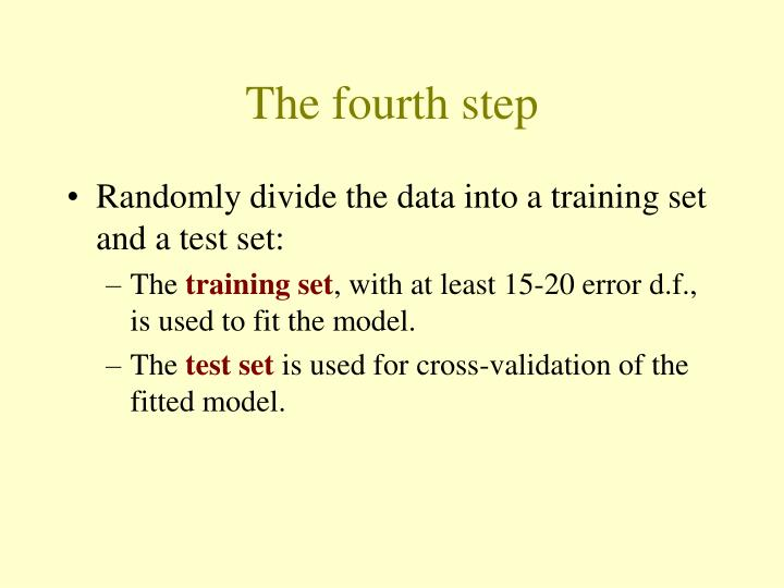 The fourth step