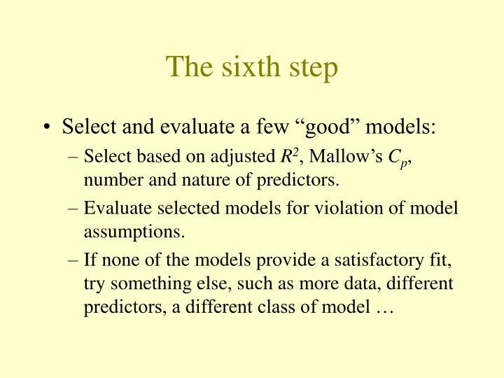 The sixth step