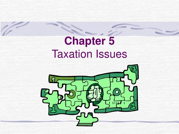 chapter 5 taxation issues n.