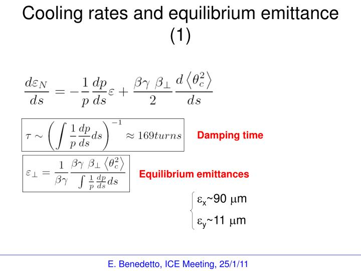 Cooling rates and equilibrium emittance (1)