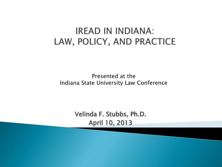 iread in indiana law policy and practice n.