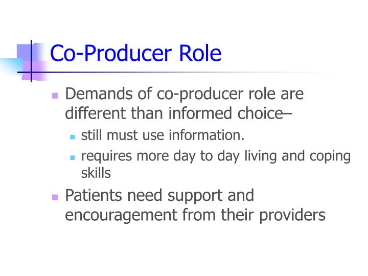Co-Producer Role
