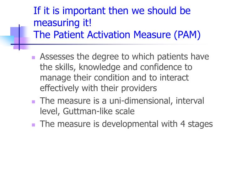 If it is important then we should be measuring it!