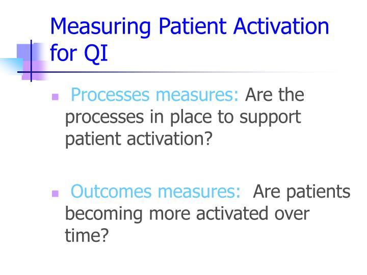 Measuring Patient Activation for QI