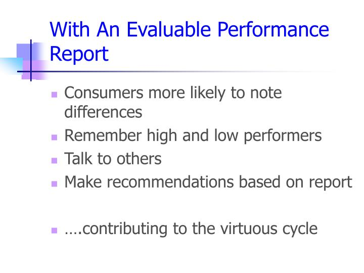With An Evaluable Performance Report