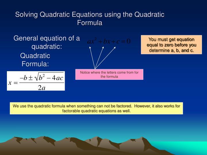 General equation of a quadratic: