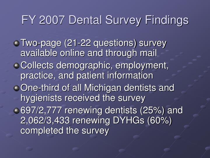 FY 2007 Dental Survey Findings