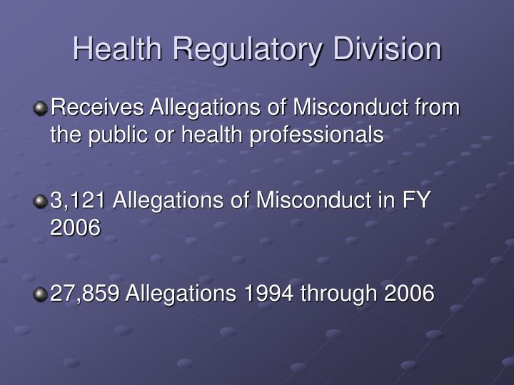 Health regulatory division