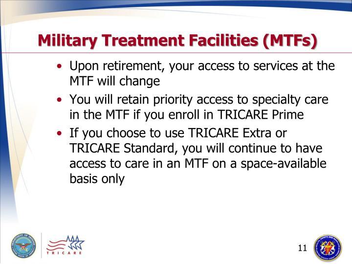 Military Treatment Facilities (MTFs)