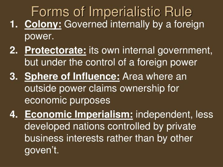 Forms of Imperialistic Rule