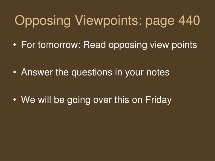 Opposing Viewpoints: page 440