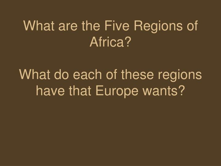 What are the Five Regions of Africa?