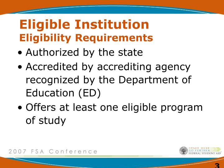 Eligible institution eligibility requirements