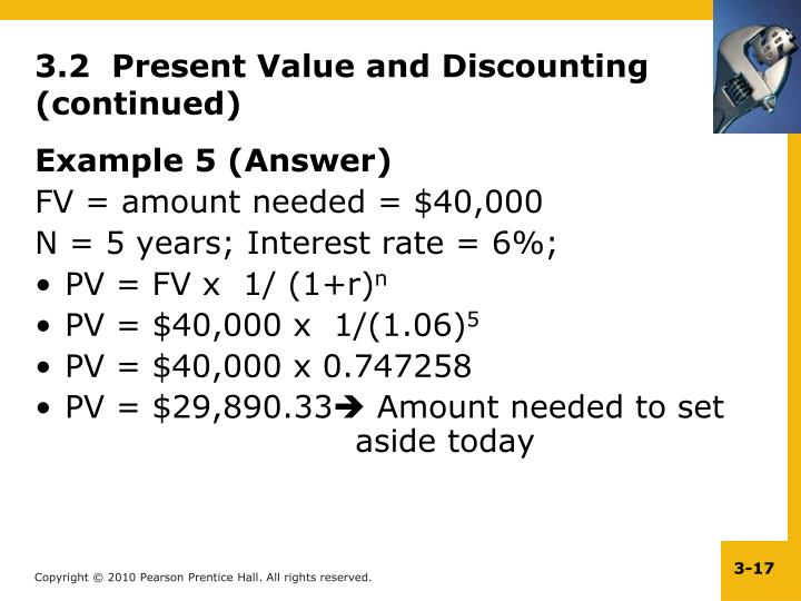 3.2  Present Value and Discounting (continued)