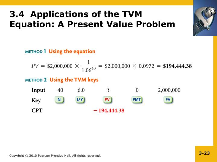 3.4  Applications of the TVM Equation: A Present Value Problem