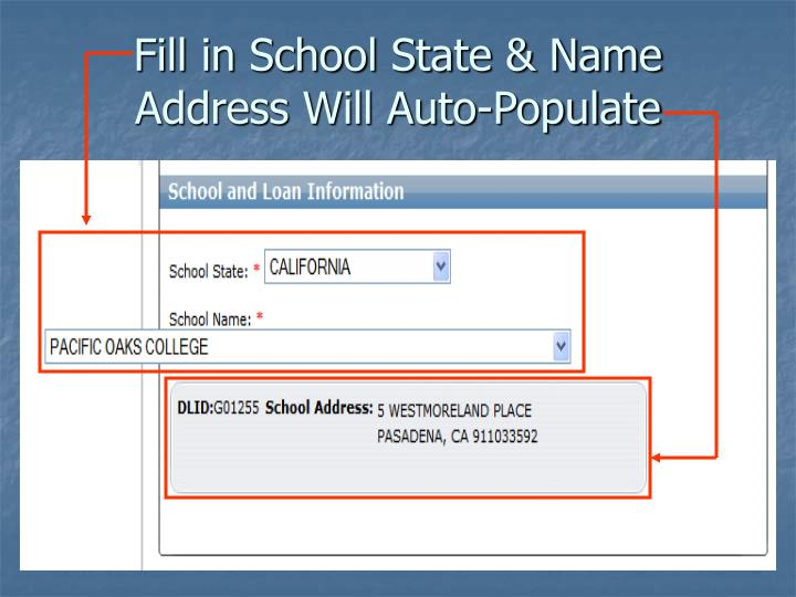 Fill in School State & Name