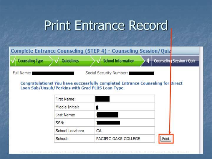 Print Entrance Record