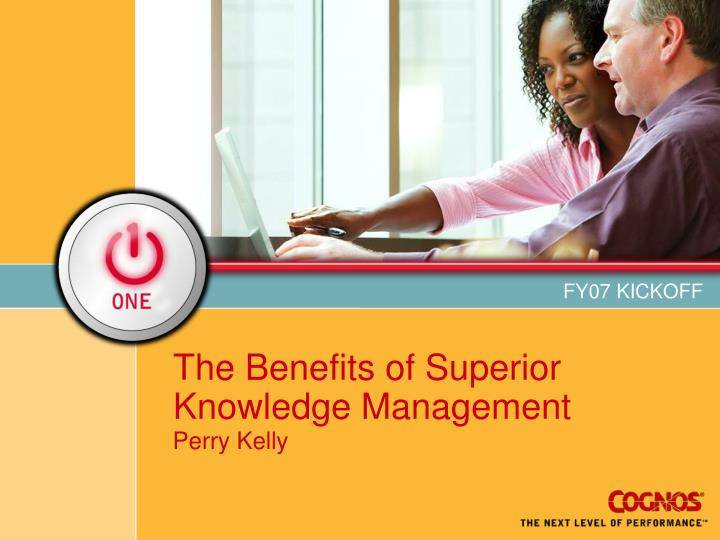 the benefits of superior knowledge management n.