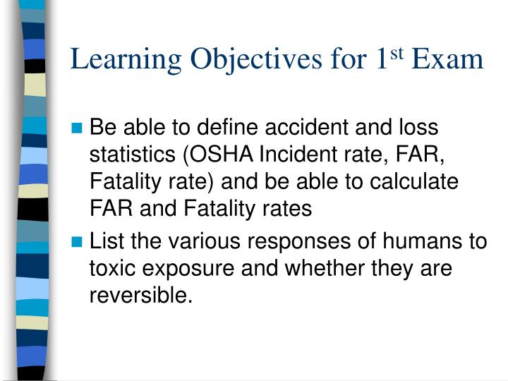 Learning objectives for 1 st exam