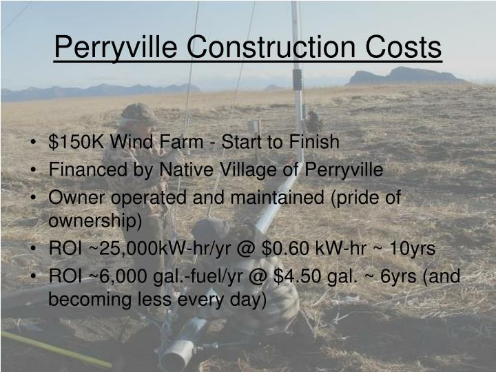 Perryville Construction Costs