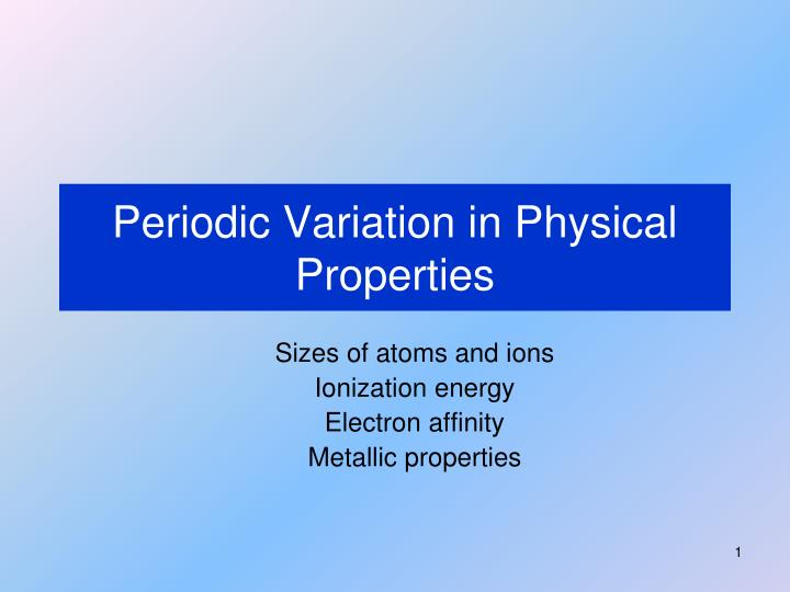 periodic variation in physical properties n.