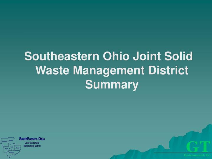 Southeastern Ohio Joint Solid Waste Management District Summary