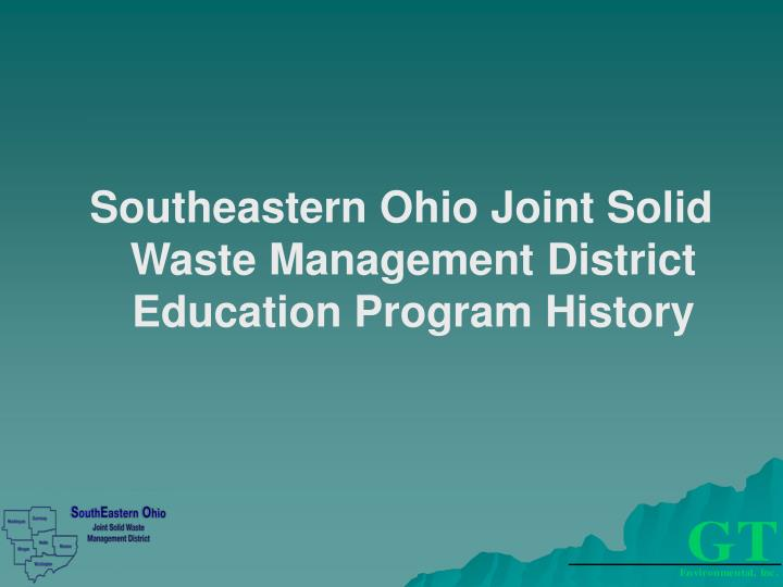 Southeastern Ohio Joint Solid Waste Management District Education Program History