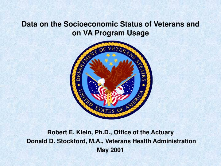 data on the socioeconomic status of veterans and on va program usage n.