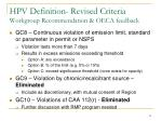 hpv definition revised criteria workgroup recommendation oeca feedback4