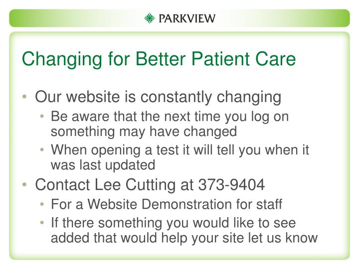 Changing for Better Patient Care