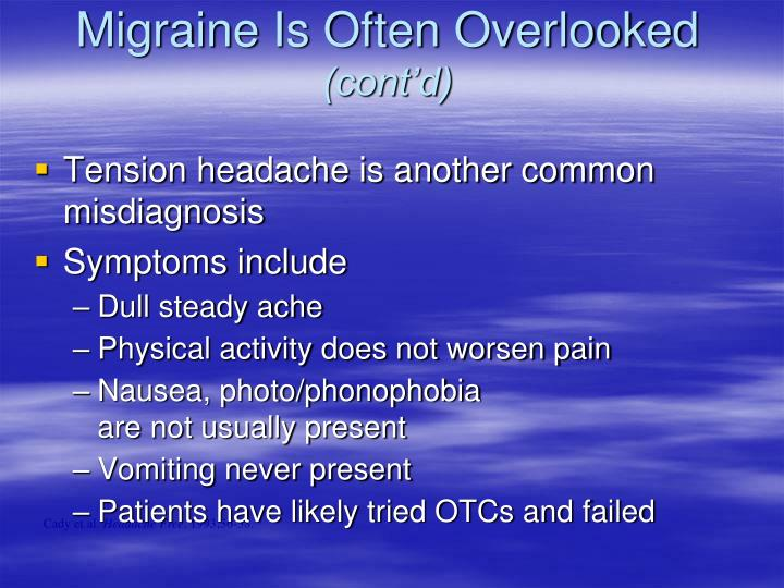 Migraine Is Often Overlooked