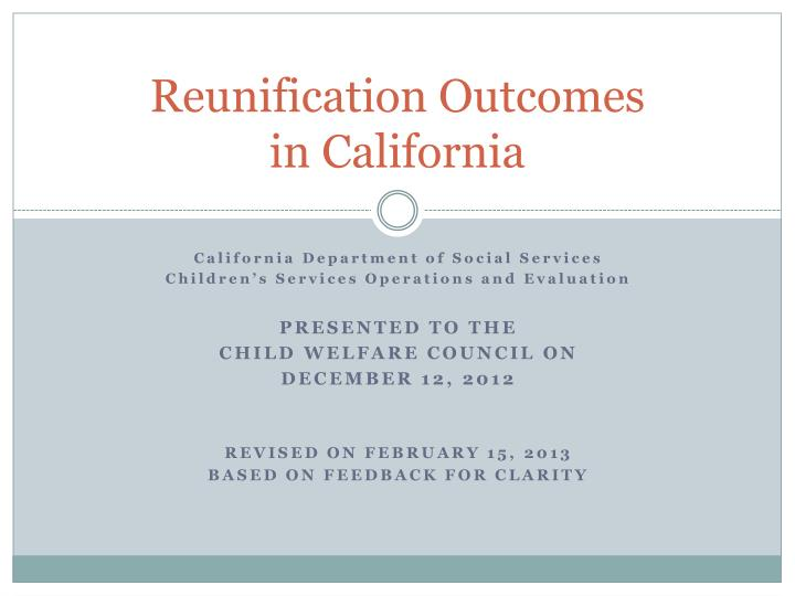 reunification outcomes in california n.
