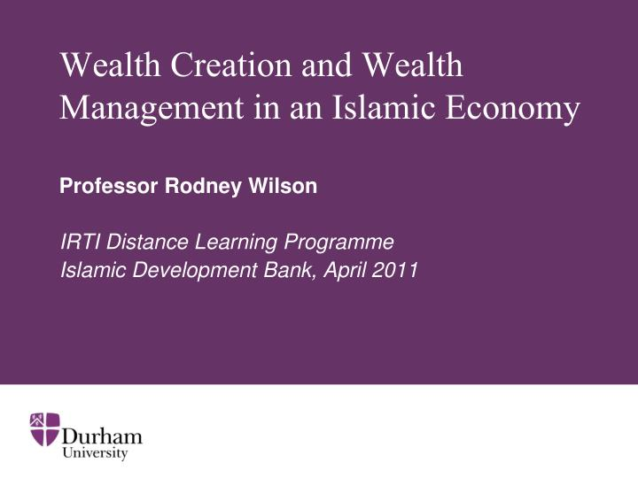 wealth creation and wealth management in an islamic economy n.