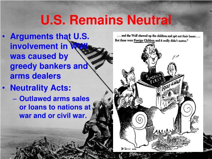 U.S. Remains Neutral