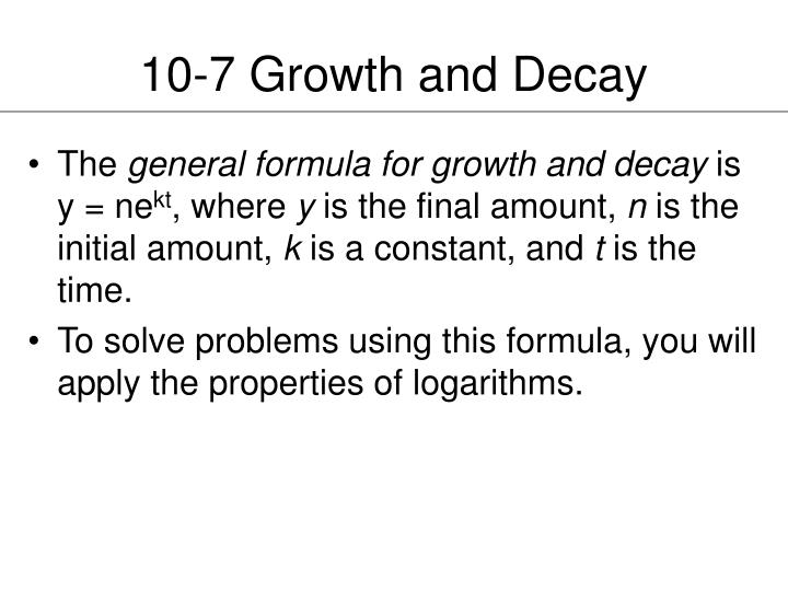 10-7 Growth and Decay