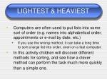 lightest heaviest