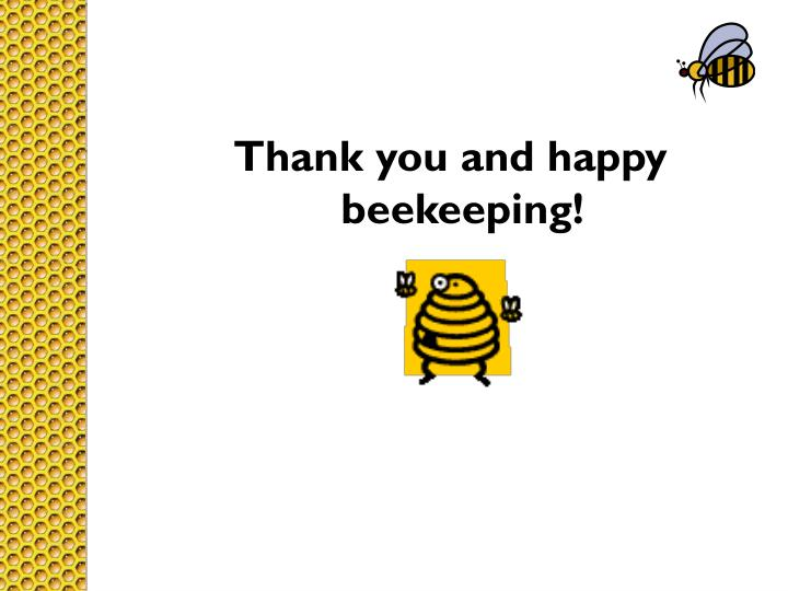Thank you and happy beekeeping!