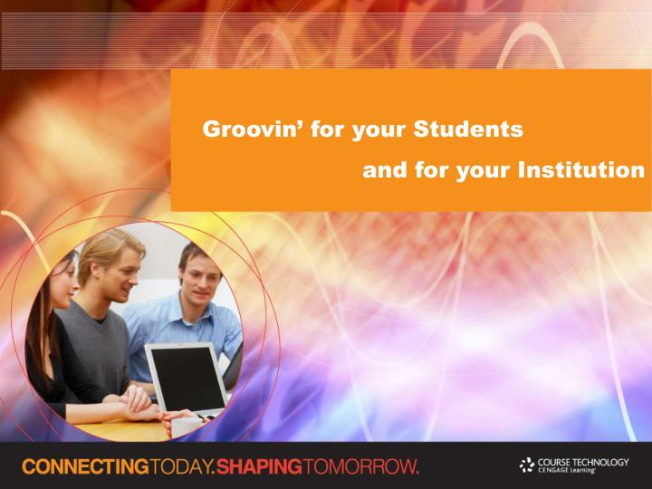 Groovin' for your Students