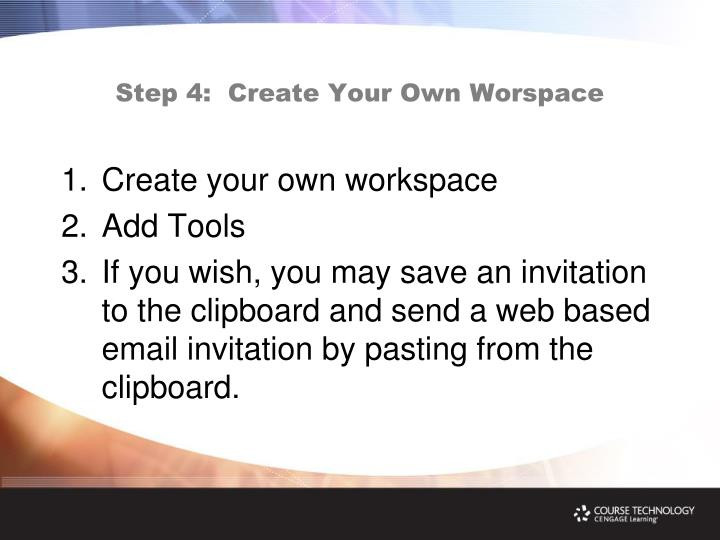 Step 4:  Create Your Own Worspace