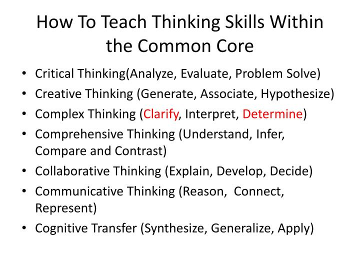 common core critical thinking activities The training should demonstrate how to apply acceleration strategies, how to add depth and complexity elements, such as critical thinking, creative thinking, problem solving, and inquiry, and how to develop and encourage creativity, all within the ccss.