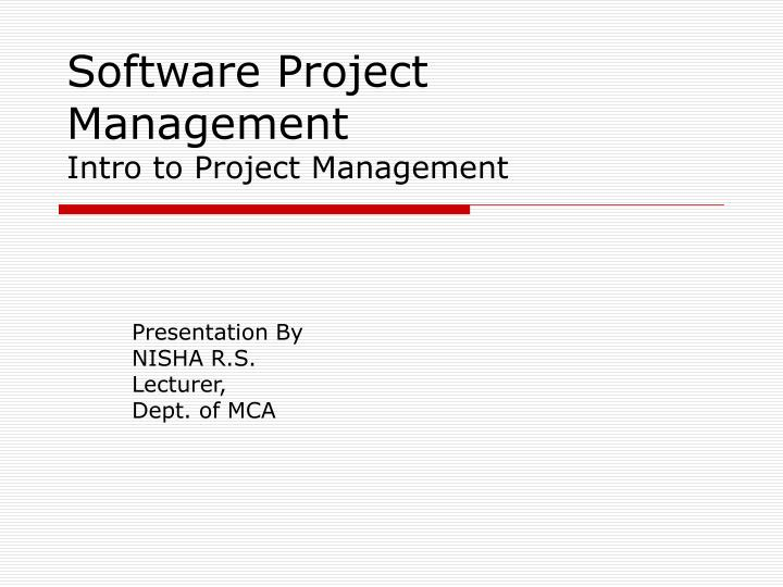 software project management intro to project management n.