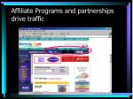 affiliate programs and partnerships drive traffic