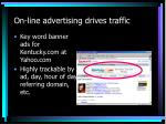 on line advertising drives traffic